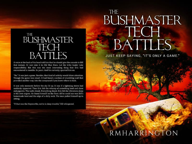 The Bushmaster Tech Battles, an Apocalyptic Fiction