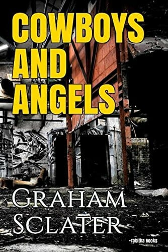Cowboys and Angels by Graham Sclater – Thriller-Mystery