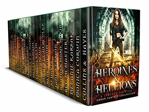 Heroines & Hellions: An Urban Fantasy Collection