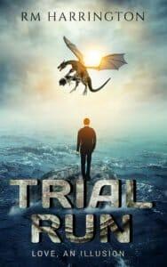 Cover, Trial Run, A Creatures Story by Rm Harrington