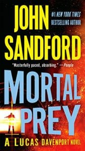 Mortal Prey, a John Sandford Novel, 13 in Prey Series